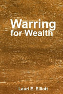 Warring for Wealth