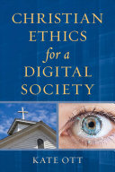 link to Christian ethics for a digital society in the TCC library catalog
