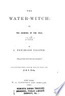 Cooper s Novels  The water witch  or  the skimmer of the seas
