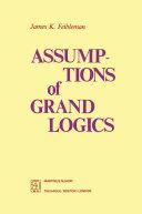 Assumptions of Grand Logics