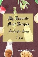 My Favorite Meat Recipes  Handwritten Recipes I Love