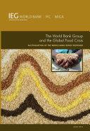 The World Bank Group and the Global Food Crisis