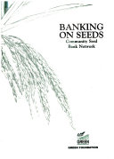 Banking on Seeds  Community Seed Bank Network