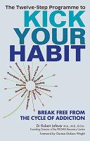 The Twelve Step Programme to Kick Your Habit