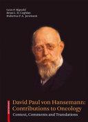 David Paul von Hansemann: Contributions to Oncology