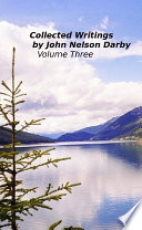 Collected Writings by John Nelson Darby Volume Three