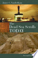 The Dead Sea Scrolls Today  Rev  Ed
