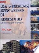 Disaster Preparedness Against Accidents Or Terrorist Attack