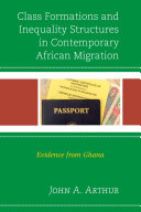 Class Formations and Inequality Structures in Contemporary African Migration Pdf/ePub eBook