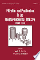Filtration and Purification in the Biopharmaceutical Industry Book