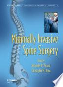 Minimally Invasive Spine Surgery