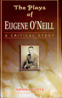 Plays Of Eugene OneillA Critical Study