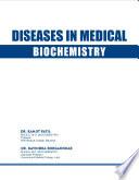 DISEASES IN MEDICAL BIOCHEMISTRY
