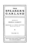 The Speaker s Garland and Literary Bouquet