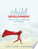 """Child Development: An Active Learning Approach"" by Laura E. Levine, Joyce Munsch"