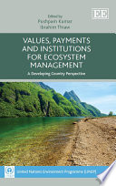 Values  Payments and Institutions for Ecosystem Management