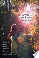 A Walk To The River In Amazonia Book