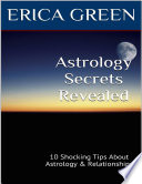 Astrology Secrets Revealed 10 Shocking Tips About Astrology And Relationships