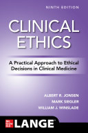 Clinical Ethics  A Practical Approach to Ethical Decisions in Clinical Medicine  9th Edition