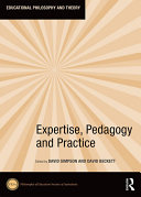 Expertise  Pedagogy and Practice