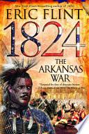 1824  The Arkansas War