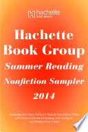 Hachette Book Group Summer Reading Nonfiction Sampler 2014