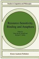 Resource Sensitivity  Binding and Anaphora