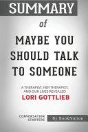 Summary of Maybe You Should Talk to Someone Pdf/ePub eBook