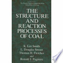 The Structure and Reaction Processes of Coal