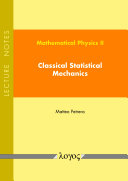 Mathematical Physics II: Classical Statistical Mechanics