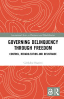 Pdf Governing Delinquency Through Freedom Telecharger
