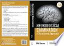 Neurological Examination: A Structured Approach