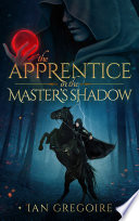 The Apprentice In The Master   s Shadow