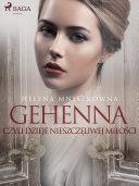 Gehenna czyli dzieje nieszczęliwej miłości [Pdf/ePub] eBook