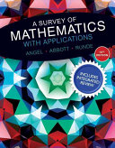 Survey of Mathematics with Applications with Integrated Review, A, Plus Mymathlab Student Access Card and Worksheets