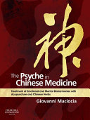 The Psyche in Chinese Medicine E-Book ebook