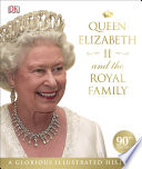 Queen Elizabeth II and the Royal Family Book
