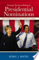 Strategic Decision-Making in Presidential Nominations  : When and Why Party Elites Decide to Support a Candidate