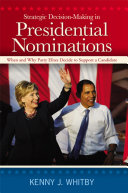 Strategic Decision-Making in Presidential Nominations