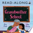 Grandmother School Read Along