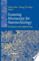Scanning Microscopy for Nanotechnology