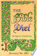 """The Bible Diet: 40 Days to Cleanliness"" by Rosemary Sue Ellis"