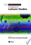 A Companion To Latina O Studies