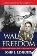 Walk to Freedom  Kriegsgefangenen  6410  Prisoner of War