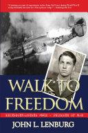 Pdf Walk to Freedom: Kriegsgefangenen #6410: Prisoner of War Telecharger