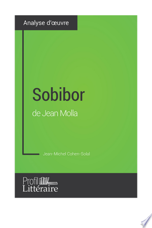 Download Sobibor de Jean Molla (Analyse approfondie) Free Books - Get Bestseller Books