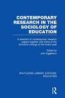 Contemporary Research in the Sociology of Education