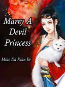 Marry A Devil Princess