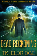 Pdf Dead Reckoning (A Partners in Crime Supernatural Mystery) Telecharger