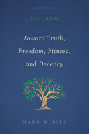 Toward Truth, Freedom, Fitness, and Decency (Second Edition)